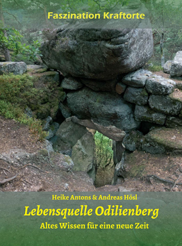 """unser aktuelles Buch über den """"magischen Odilienberg"""".  320 Seiten, 80 Kraftplätze, Planetenfokusse, Landschafts-Chakras, Leylines u.v.a.m."""